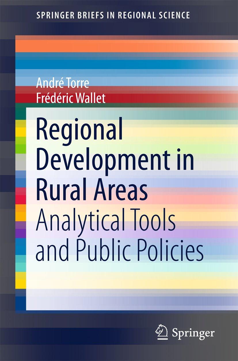 Regional Development in Rural Areas: Analytical Tools and Public Policies (SpringerBriefs in Regional Science)