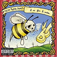 B is for B-Sides by Less Than Jake