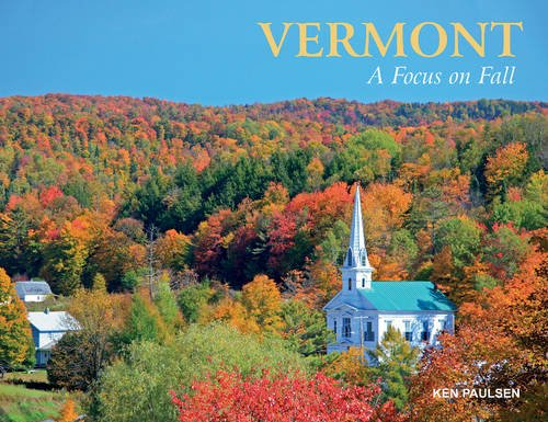Vermont: A Focus on Fall