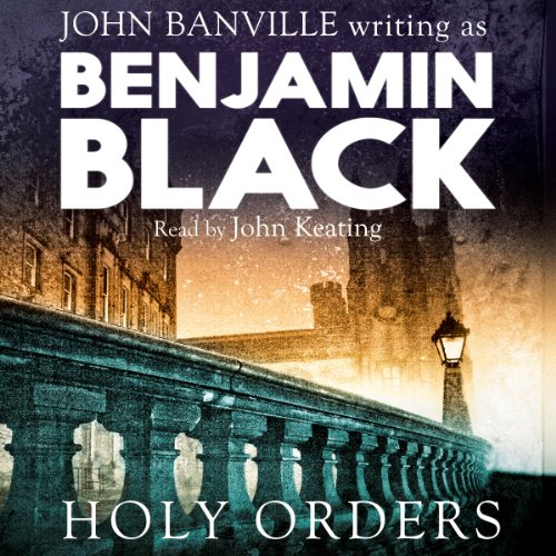 Holy Orders: Quirke, Book 6