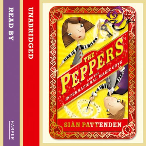 The Peppers (1): The Peppers and the International Magic Guys audiobook cover art