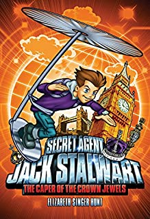 The Caper of the Crowned Jewels (Secret Agent Jack Stalwart Book 4)