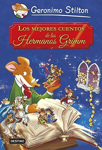 Los mejores cuentos de los Hermanos Grimm: Grandes Historias (Grandes historias Stilton)
