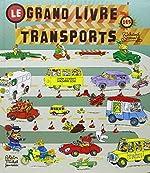 Le Grand Livre des transports de Richard Scarry
