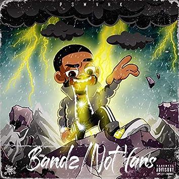 Bandz/Not Vans