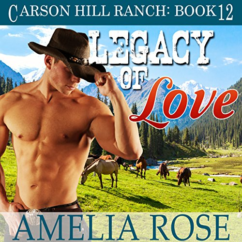 Legacy of Love: Contemporary Cowboy Romance cover art