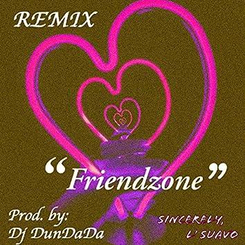 Friendzone (feat. Dj DunDaDa) [Remix]