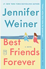 Best Friends Forever: A Novel Kindle Edition