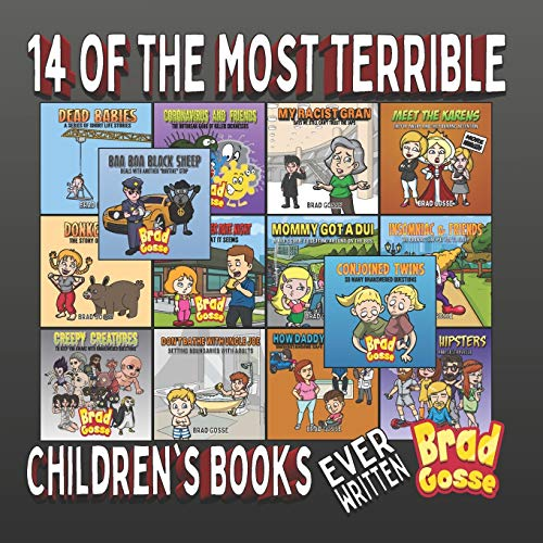 14 Of The Most Terrible Children's Books: Ever Written (Rejected Children's Books)