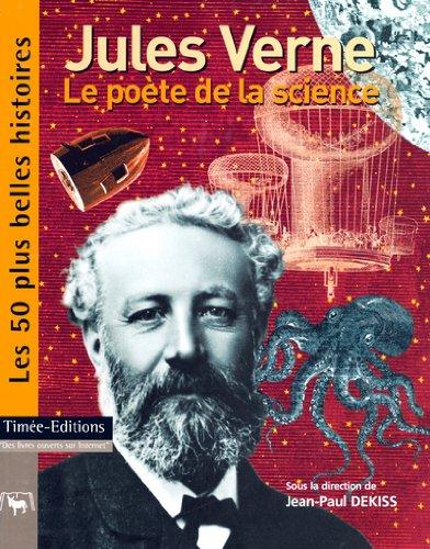 Jules Verne : Le poète de la science