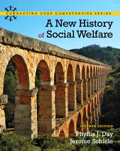Compare Textbook Prices for A New History of Social Welfare  Mysearchlab 7 Edition ISBN 9780205052738 by Day, Phyllis J.,Schiele, Jerome