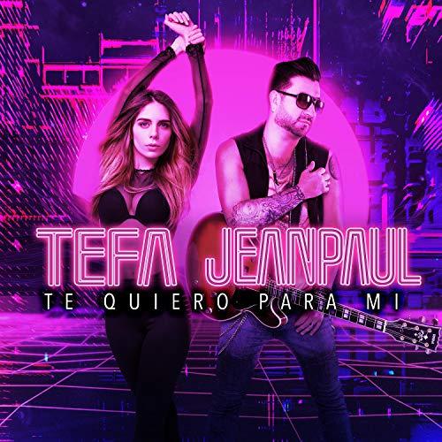 Te Quiero Para Mi (feat. Jean Paul Bideau)
