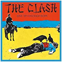 Give Em Enough Rope by CLASH
