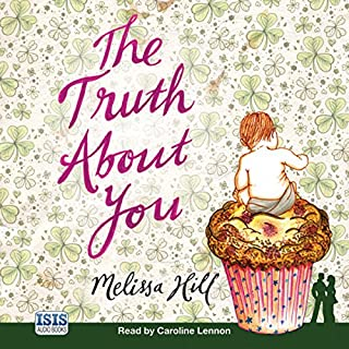 The Truth About You                   By:                                                                                                                                 Melissa Hill                               Narrated by:                                                                                                                                 Caroline Lennon                      Length: 11 hrs and 39 mins     10 ratings     Overall 4.2