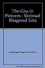 The Gita in Pictures : Shrimad Bhagavad Gita