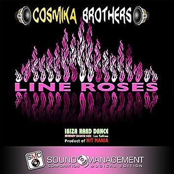 Line Roses (Ibiza Hard Dance Energy Dance Mix Las Salinas, Product of Hit Mania)