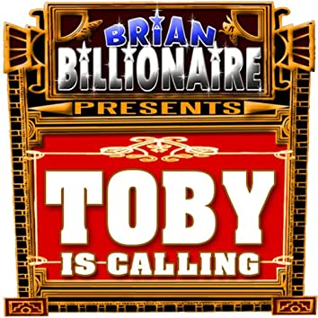 Toby Is Calling!