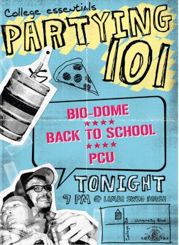 Partying 101 (Bio Dome / P.C.U. / Back to School)