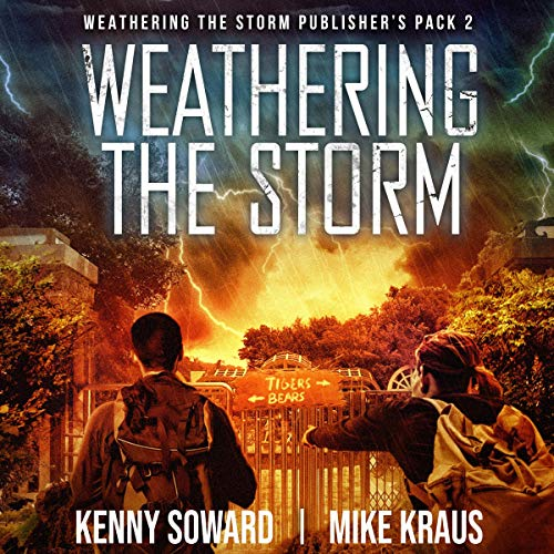 Weathering the Storm Publisher's Pack 2 Audiobook By Kenny Soward, Mike Kraus cover art