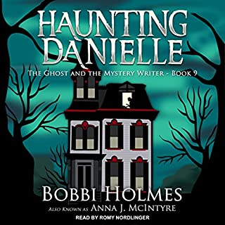 The Ghost and the Mystery Writer     Haunting Danielle series, Book 9              Written by:                                                                                                                                 Bobbi Holmes,                                                                                        Anna J. McIntyre                               Narrated by:                                                                                                                                 Romy Nordlinger                      Length: 9 hrs and 21 mins     Not rated yet     Overall 0.0