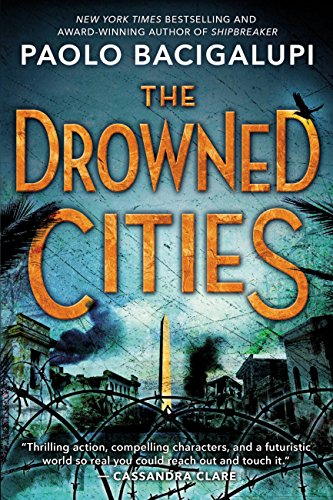 The Drowned Cities (Ship Breaker Book 2)