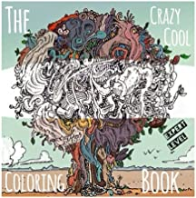 The Crazy Cool Coloring Book: Expert Level For All Ages (The Crazy Cool Coloring Books) (Volume 1)