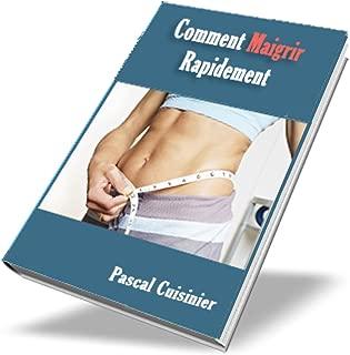 Comment Maigrir Rapidement (French Edition)