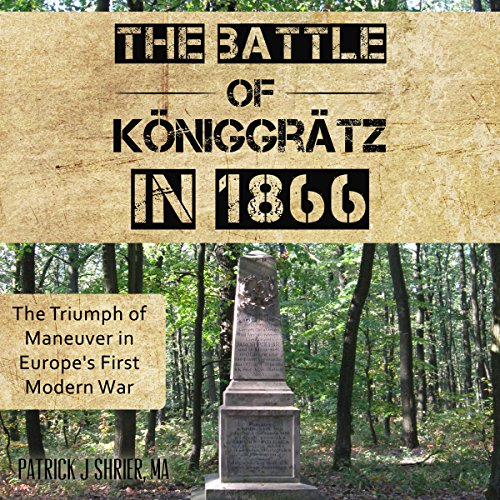 The Battle of Königgrätz in 1866 audiobook cover art