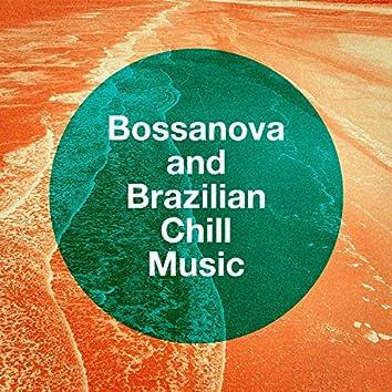 Bossanova and Brazilian Chill Music