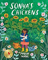 Sonya's Chickens, by Phoebe Wahl