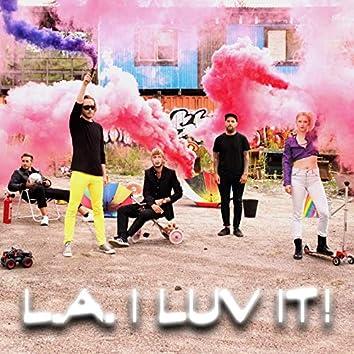 L.A. I LUV IT!
