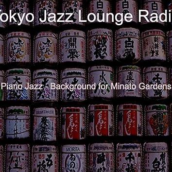 Piano Jazz - Background for Minato Gardens