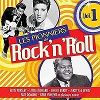 Les Pionniers Du Rock N Roll Vol 1