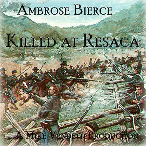 Killed at Resaca cover art