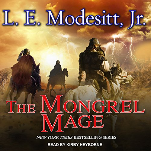 The Mongrel Mage     Saga of Recluce, Book 19              By:                                                                                                                                 L. E. Modesitt Jr.                               Narrated by:                                                                                                                                 Kirby Heyborne                      Length: 24 hrs and 41 mins     16 ratings     Overall 4.3