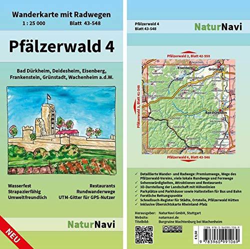 Pfälzerwald 4: Wanderkarte mit Radwegen, Blatt 43-548, 1 : 25 000, Bad Dürkheim, Deidesheim, Eisenberg, Frankenstein, Grünstadt, Wachenheim a.d.W.: ... (NaturNavi Wanderkarte mit Radwegen 1:25 000)