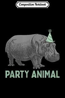 Composition Notebook: Party Animal Hippo Birthday Hippo Birthday Journal/Notebook Blank Lined Ruled 6x9 100 Pages