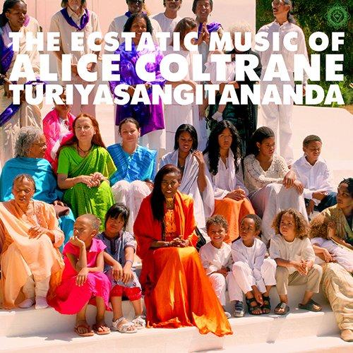 WORLD SPIRITUALITY CLASSICS 1:THE ECSTATIC MUSIC OF ALICE COLTRANE TURIYASANGITANANDA[ボーナストラック/解説対訳ダウンロード・コード付国内仕様盤]