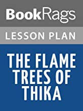 Lesson Plans The Flame Trees of Thika: Memories of an African Childhood