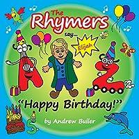 "The Rhymers say...""Happy Birthday!"": Elijah"