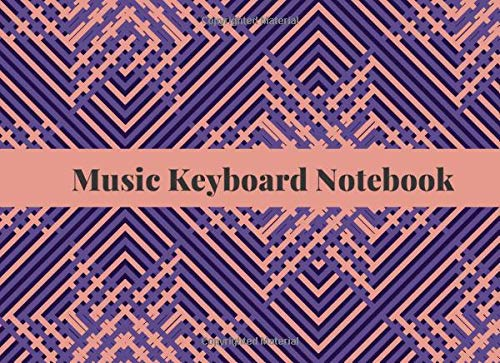 Blank Keyboard Notebook: Blank Piano Composition Manuscript Notepad Notebook, Gifts for Artistes, Musicians, Pianists, Keyboardist, Song Writers, ... 120 Pages. (Music Keyboard Journal, Band 45)