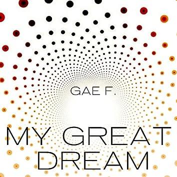 My Great Dream