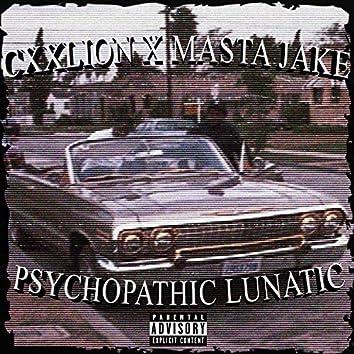 Psychopathic Lunatic (feat. MASTA JAKE)
