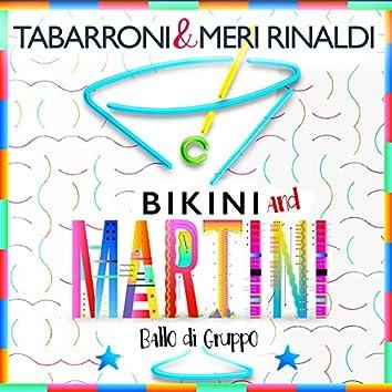 Bikini and Martini (feat. Meri Rinaldi) [Ballo di gruppo]