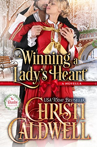 Winning A Lady's Heart (A Danby Novella Book 1)