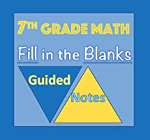 7th Grade Math - Guided Notes for the ENTIRE YEAR!