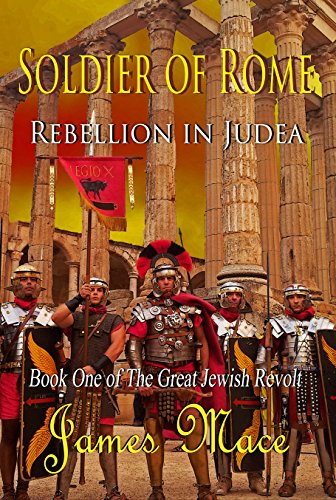 Book: Kingdom of the Damned - Rebellion in Judea (The Great Jewish Revolt Trilogy Book 1) by James Mace