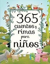 365 Cuentos y Rimas para Ninos/ 365 Tales and Rhymes for Boys (Spanish Edition)
