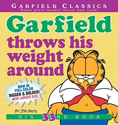 Garfield Throws His Weight 33: His 33rd Book (Garfield Classics)