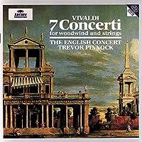 Vivaldi: 7 Concerti for Woodwind & Strings